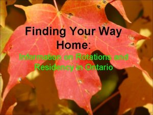 Finding Your Way Home Information on Rotations and