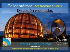 Taller prctico Masterclass CMS Discusin resultados Jess Puerta