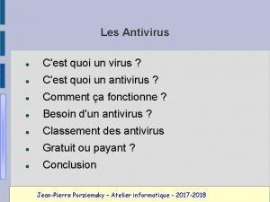 Les Antivirus Cest quoi un virus Cest quoi