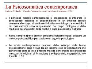 La Psicosomatica contemporanea tratto da Todarello Porcelli Psicosomatica