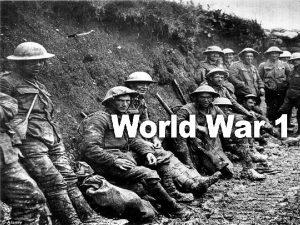 World War I 113014 World War I 1914
