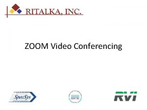 ZOOM Video Conferencing Agenda Account Features Account Setup
