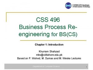 CSS 496 Business Process Reengineering for BSCS Chapter