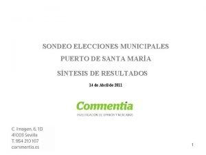 SONDEO ELECCIONES MUNICIPALES PUERTO DE SANTA MARA SNTESIS