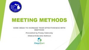 MEETING METHODS SOME IDEAS TO INCREASE YOUR EFFECTIVENESS