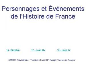 Personnages et vnements de lHistoire de France 16