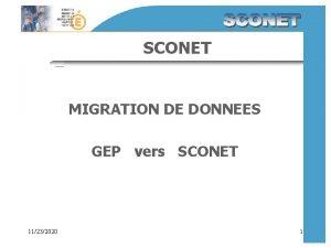 SCONET MIGRATION DE DONNEES GEP vers SCONET 11232020