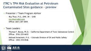 ITRCs TPH Risk Evaluation at Petroleum Contaminated Sites