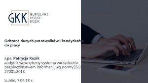 Ochrona danych pracownikw i kandydatw do pracy r