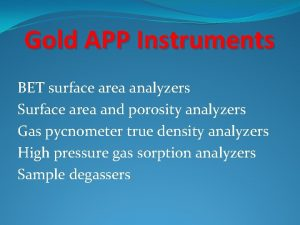 Gold APP Instruments BET surface area analyzers Surface