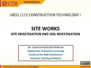 SBEQ 1112 CONSTRUCTION TECHNOLOGY I SITE WORKS SITE