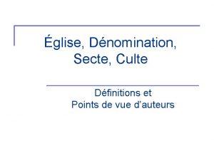 glise Dnomination Secte Culte Dfinitions et Points de