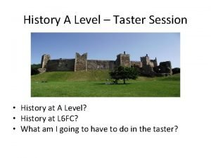 History A Level Taster Session History at A