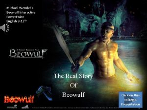 Michael Wendels Beowulf Interactive Power Point English 9
