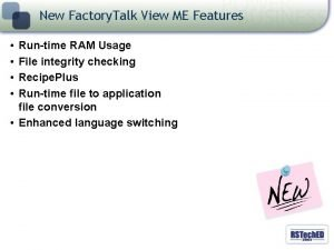 New Factory Talk View ME Features Runtime RAM