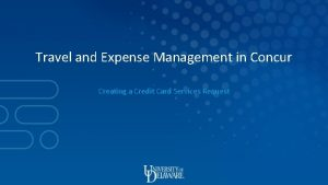 Travel and Expense Management in Concur Creating a
