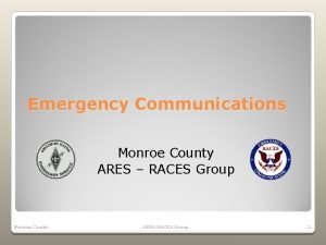 Emergency Communications Monroe County ARES RACES Group Monroe