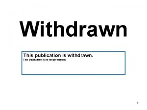 Withdrawn This publication is withdrawn This publication is