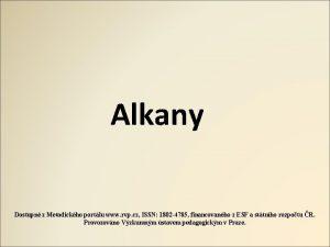 Alkany Dostupn z Metodickho portlu www rvp cz