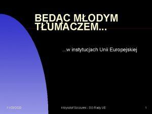 BDC MODYM TUMACZEM w instytucjach Unii Europejskiej 11232020