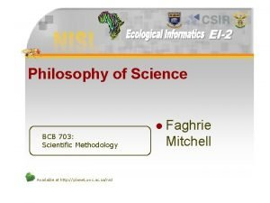 Philosophy of Science l BCB 703 Scientific Methodology