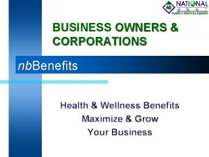BUSINESS OWNERS CORPORATIONS nb Benefits Health Wellness Benefits