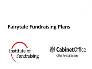 Fairytale Fundraising Plans Session 1 GETTING STARTED MISSION