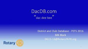 Dac DB com dac dee bee District and