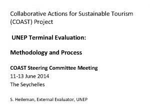 Collaborative Actions for Sustainable Tourism COAST Project UNEP