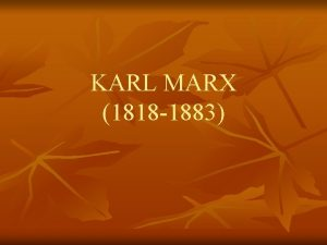 KARL MARX 1818 1883 n Musevi asll bir