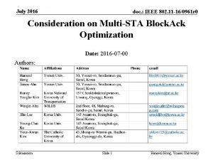 July 2016 doc IEEE 802 11 160961 r