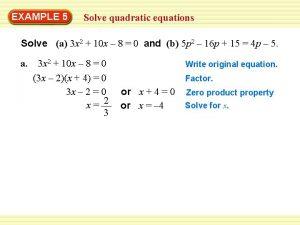 EXAMPLE 5 Solve quadratic equations Solve a 3