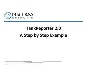 Tank Reporter 2 0 A Step by Step