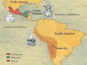 North America Yucatan Peninsula South America Andes Mts