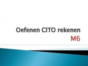Oefenen CITO rekenen M 6 De schaatsers moeten