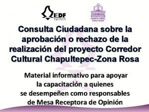 Consulta Ciudadana sobre la aprobacin o rechazo de
