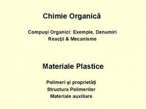 Chimie Organic Compui Organici Exemple Denumiri Reacii Mecanisme