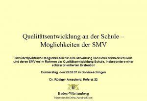 Qualittsentwicklung an der Schule Mglichkeiten der SMV Schulartspezifische
