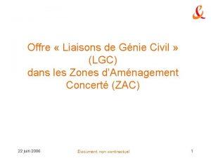 Offre Liaisons de Gnie Civil LGC dans les