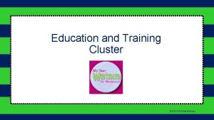 Education and Training Cluster 2016 My Dear Watson