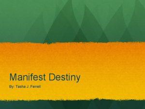 Manifest Destiny By Tasha J Ferrell Western Pioneers