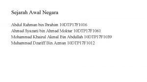 Sejarah Awal Negara Abdul Rahman bin Ibrahim 10