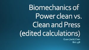 Biomechanics of Power clean vs Clean and Press