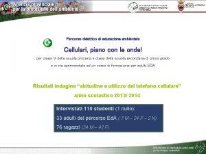 Percorso didattico di educazione ambientale Cellulari piano con