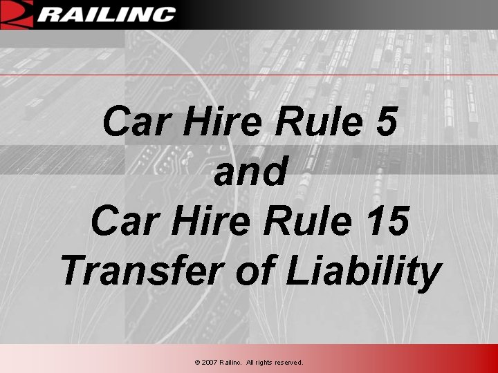 Car Hire Rule 5 and Car Hire Rule