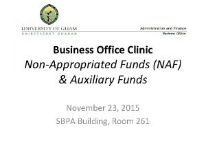 Business Office Clinic NonAppropriated Funds NAF Auxiliary Funds