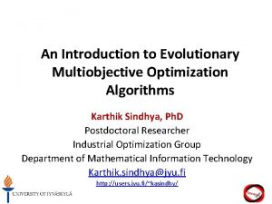 An Introduction to Evolutionary Multiobjective Optimization Algorithms Karthik