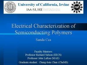 University of California Irvine Electrical Characterization of Semiconducting