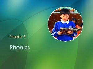 Chapter 5 Phonics Partial Phonics Glossary How Many