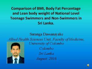 Comparison of BMI Body Fat Percentage and Lean